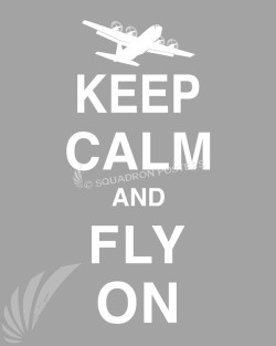 C-130H Keep-Calm-Fly-On-Grey