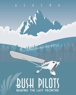 Alaskan Bush Pilots - print alaskan-bush-pilots-aviation-poster-art-print