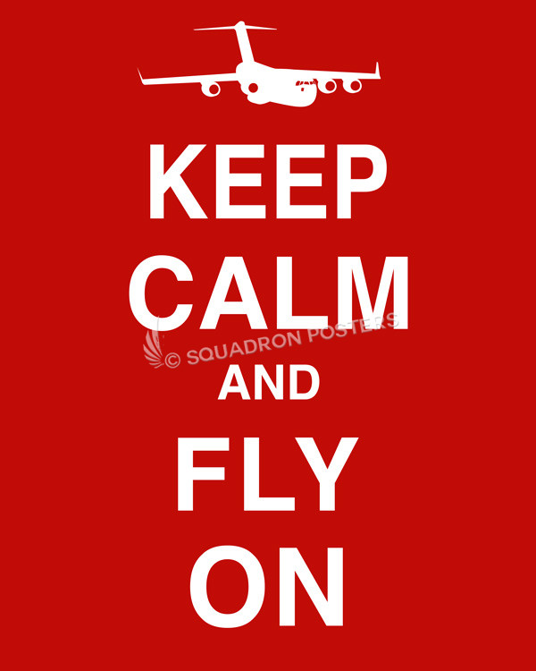 Keep Calm and Fly On - posters