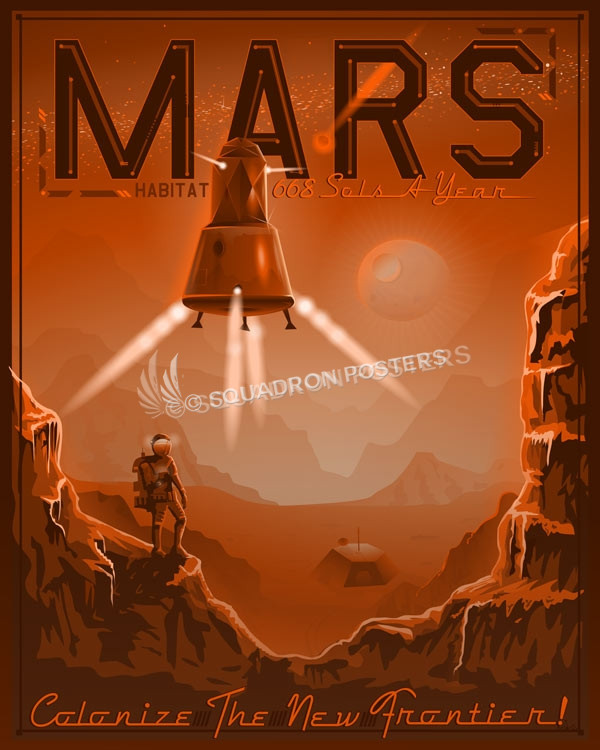 Colonize Mars Space Travel Poster Squadron Posters