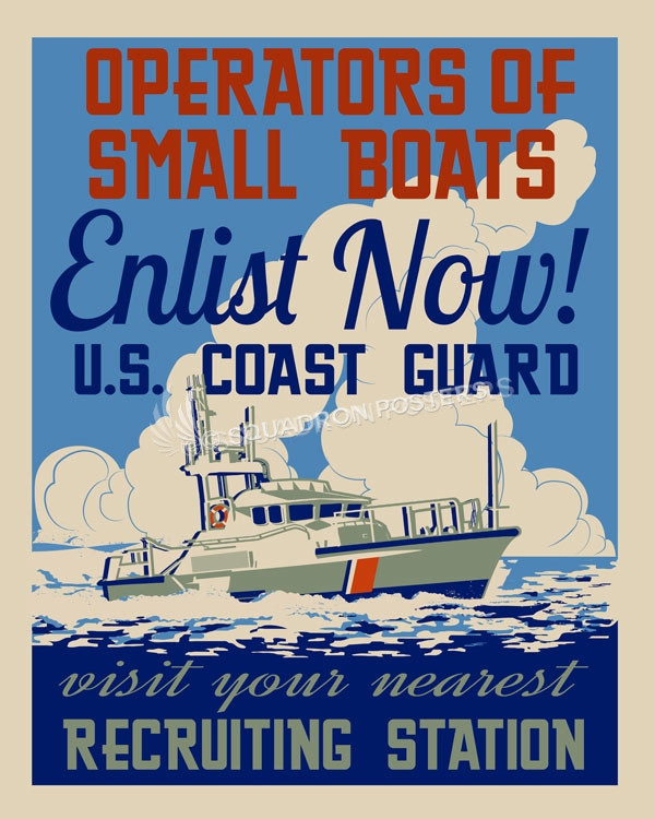 USCG - Operators of Small Boats Enlist Now!