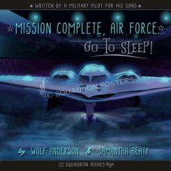 "PREORDER: ""Mission Complete Air Force"