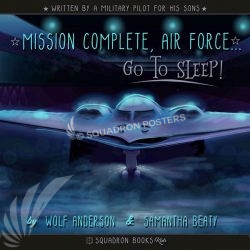 """PREORDER: """"Mission Complete Air Force"""